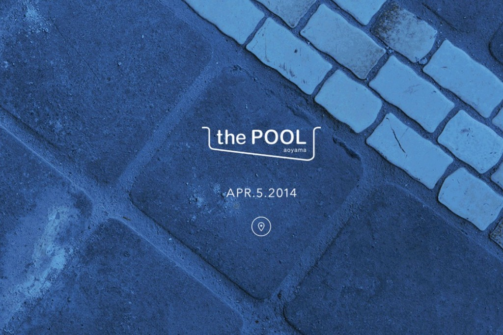 the POOL aoyama shop coming soon 1