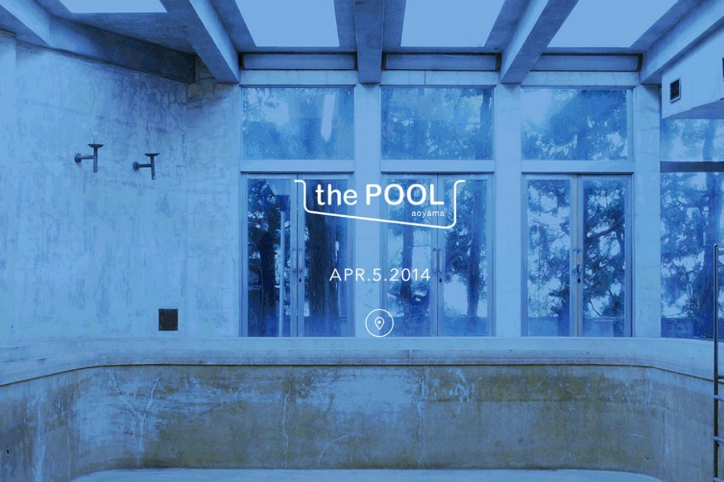 the POOL aoyama shop coming soon 2