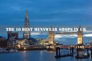 店鋪指南,英國最好的10 家男裝店鋪